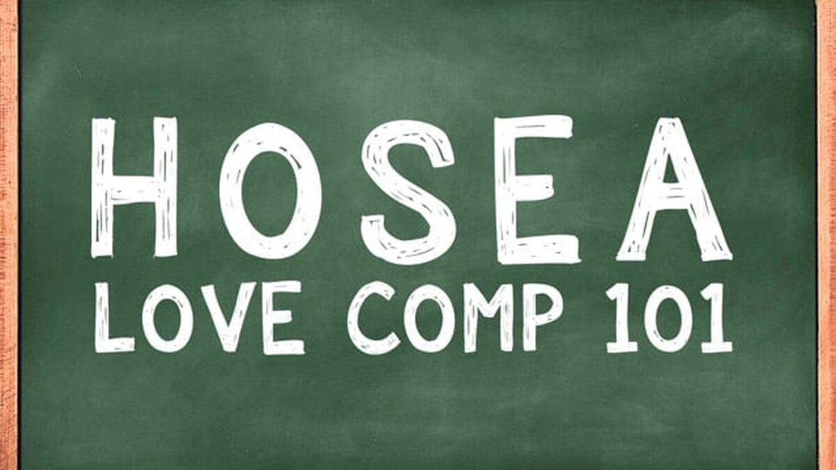 Hosea: Love Comp 101 image number null