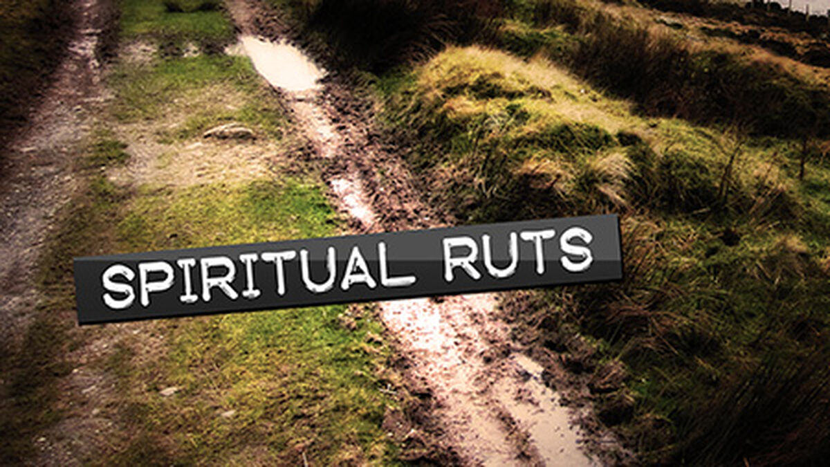 Spiritual Ruts Devotional image number null