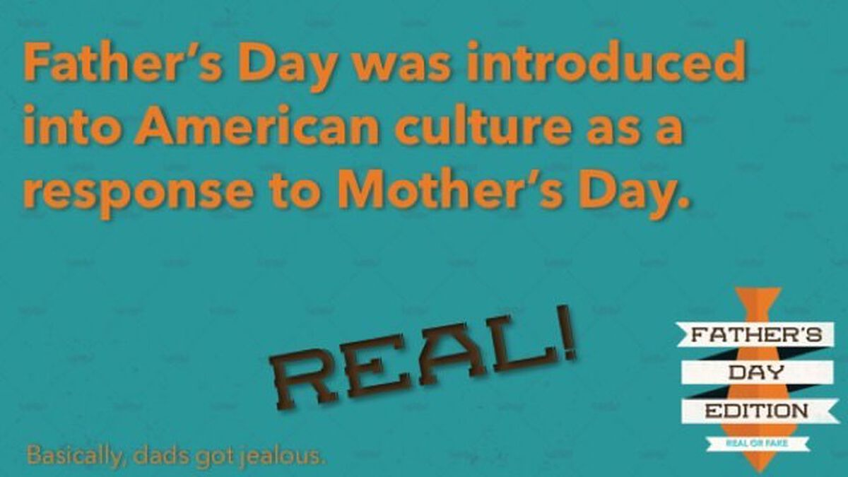 Real or Fake: Father's Day Edition image number null