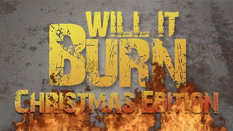 Will It Burn Christmas Edition