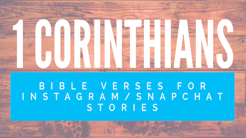 1 Corinthians Bible Verses for Instagram/Snapchat Stories