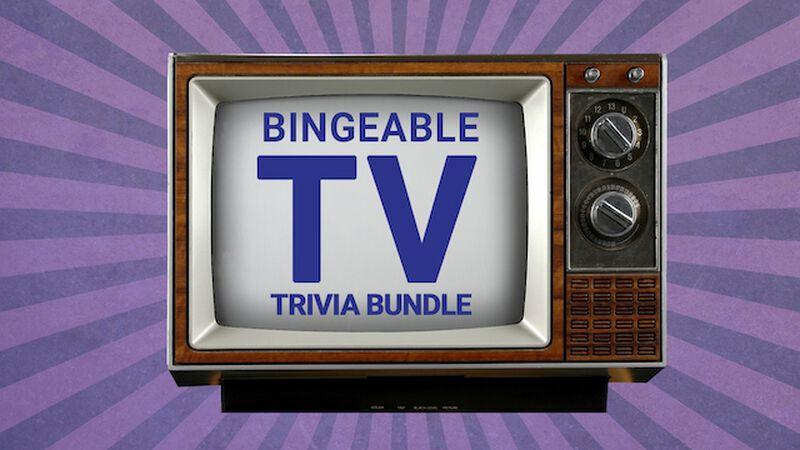 Bingeable TV Trivia
