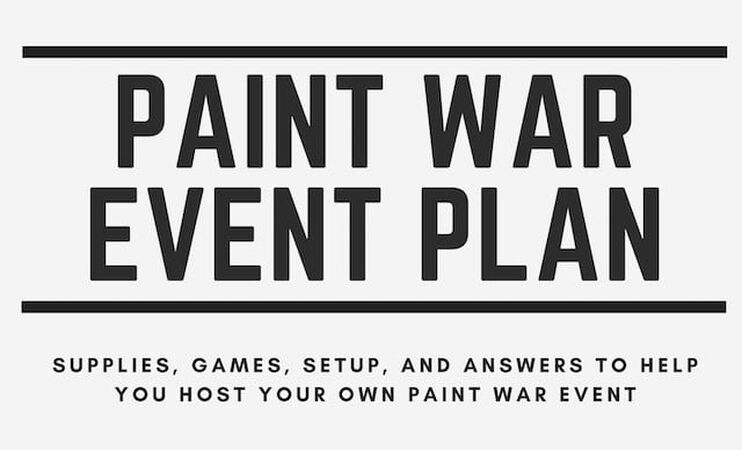 Paint War Event Plan