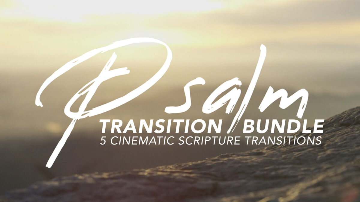 Cinematic Psalm Transition Bundle image number null