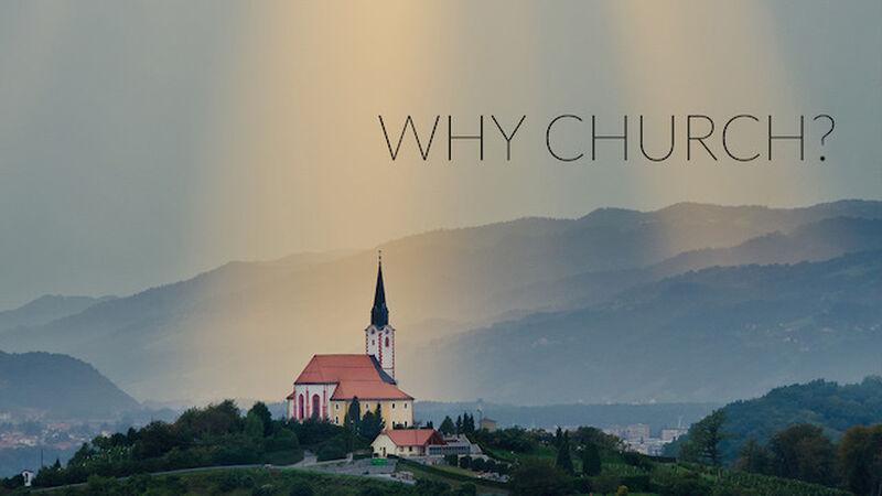 Next: Why Church?