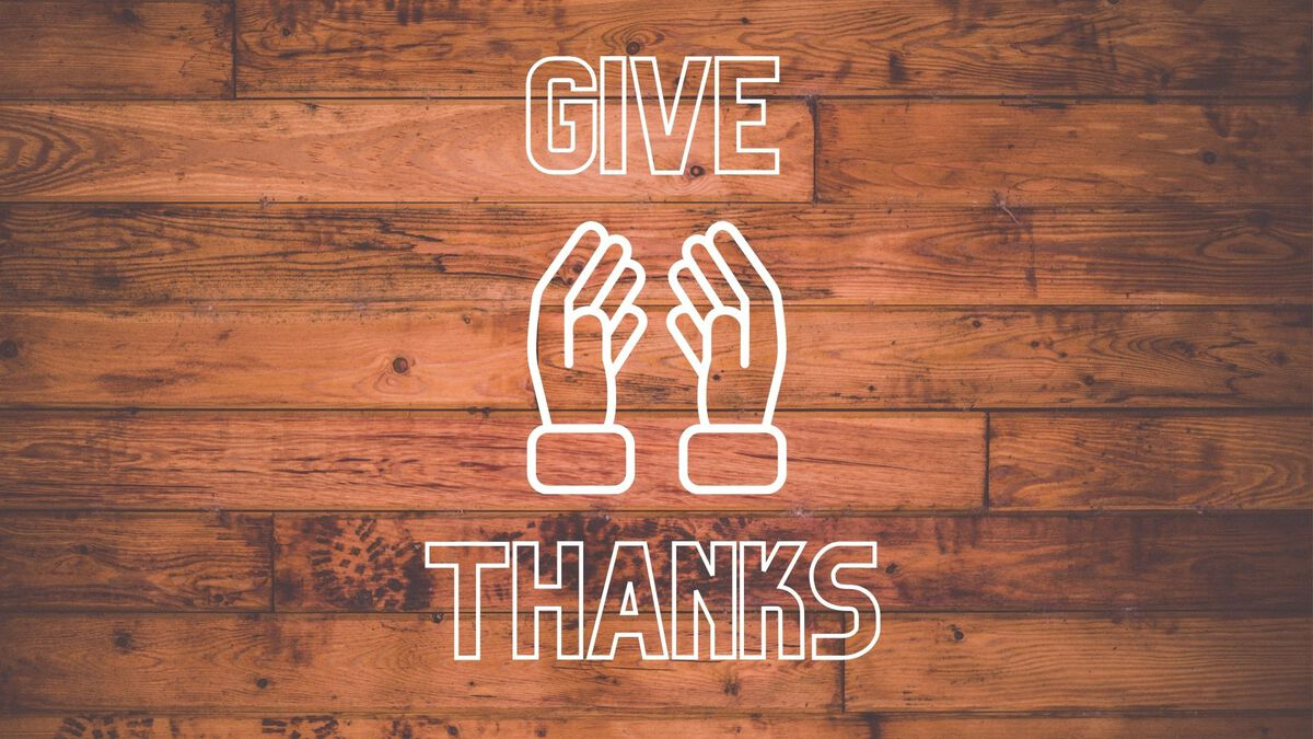 Give Thanks image number null