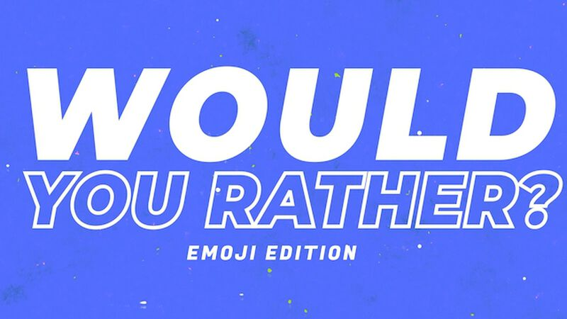 Would You Rather Video Emoji Edition: Volume 2