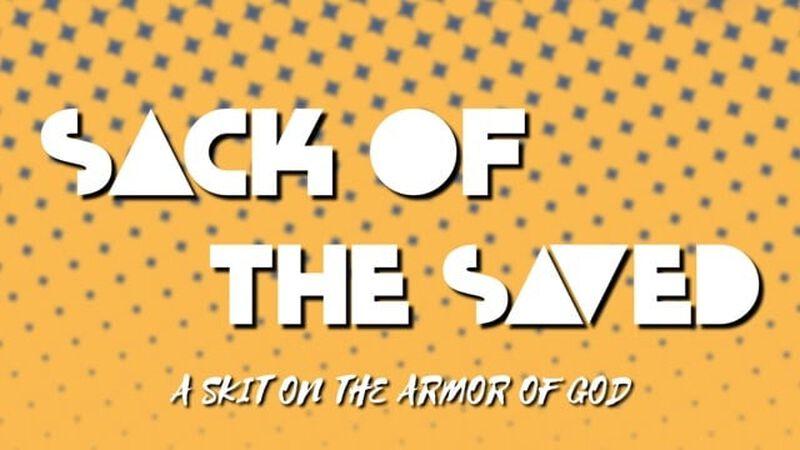 Sack of the Saved Skit