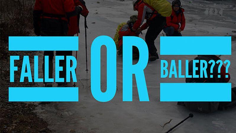 Faller or Baller