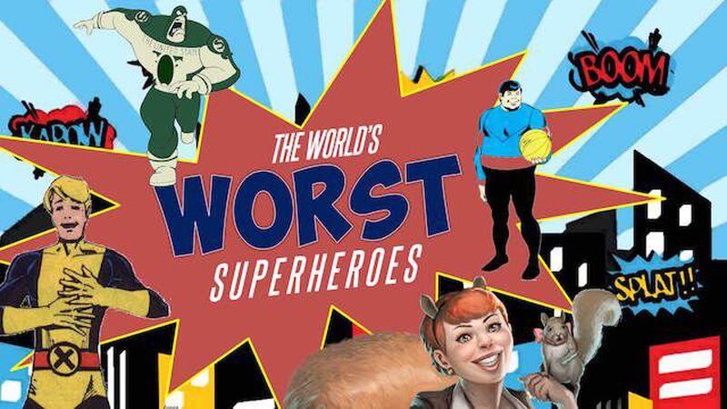 World's Worst Superheroes