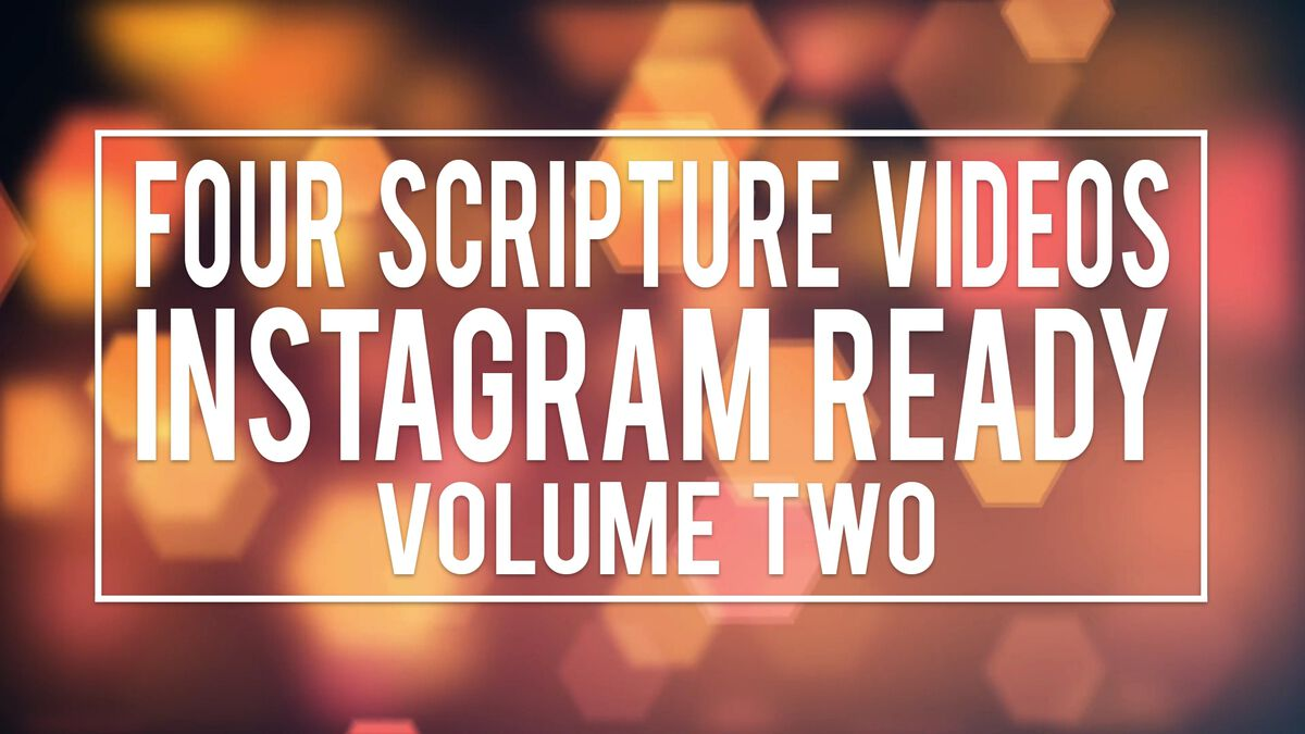 Four Scripture Videos - Instagram and Live Ready Volume Two image number null