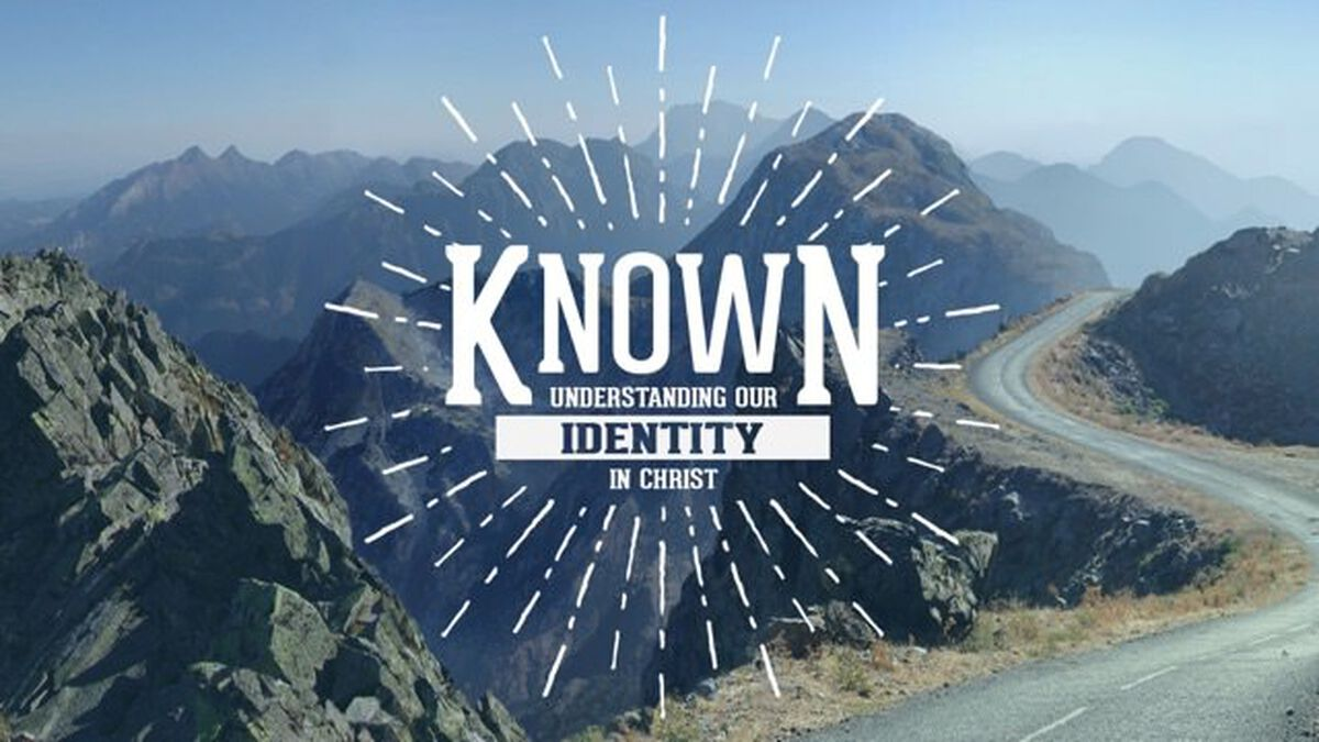 Known: Discovering Our Identity in Christ image number null