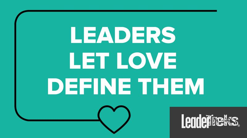 Student Leaders Let Love Define Them