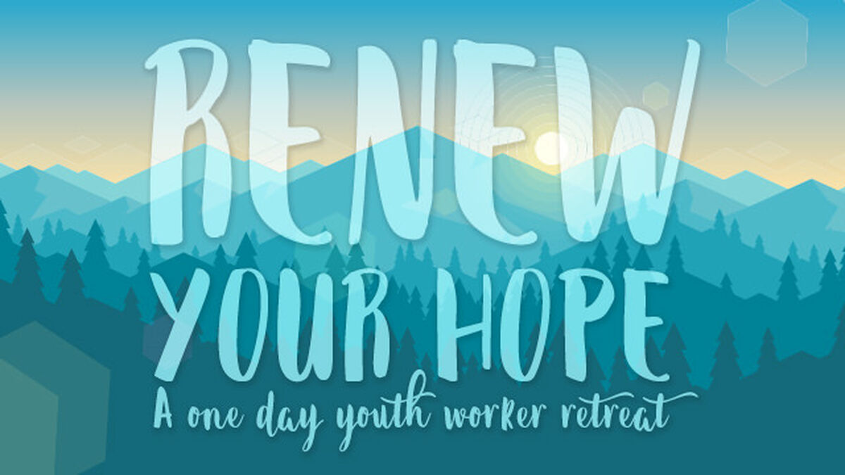 Renew Your Hope Youth Worker Retreat Day image number null
