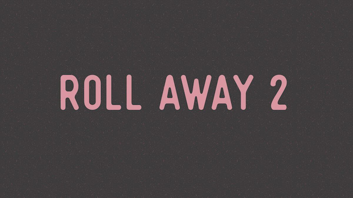 Roll Away: Volume 2 image number null