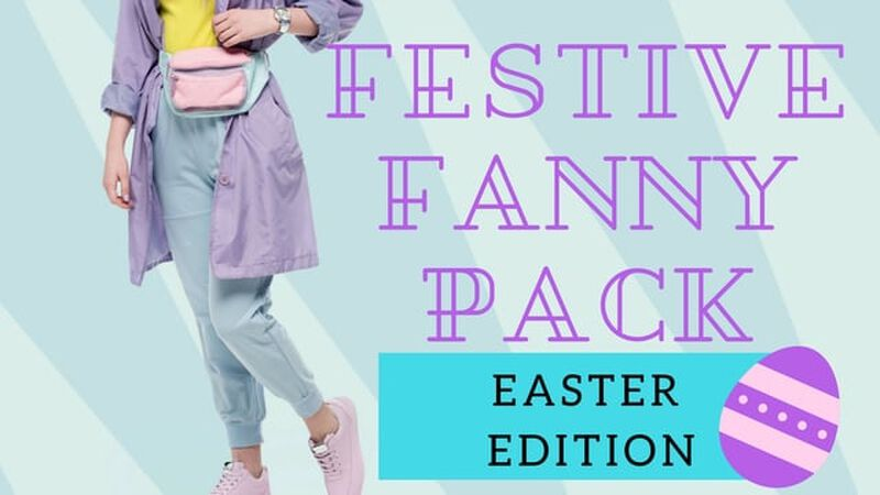 Festive Fanny Pack: Easter Edition