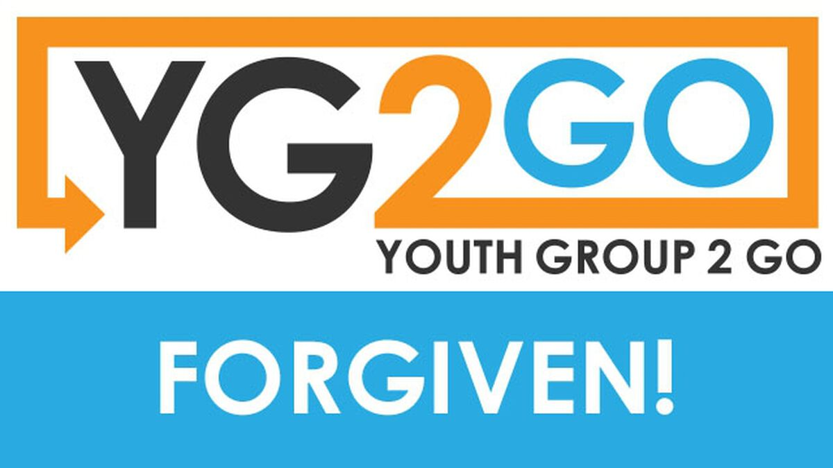 Forgiven! Youth Group 2 Go image number null