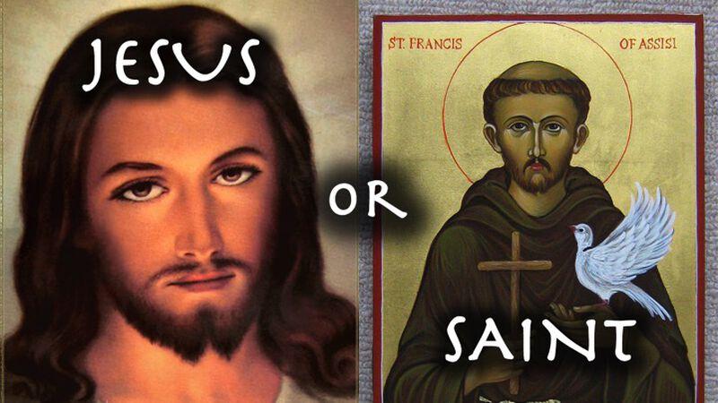 Jesus or Saint?