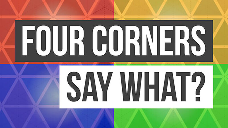 Four Corners: Say What?