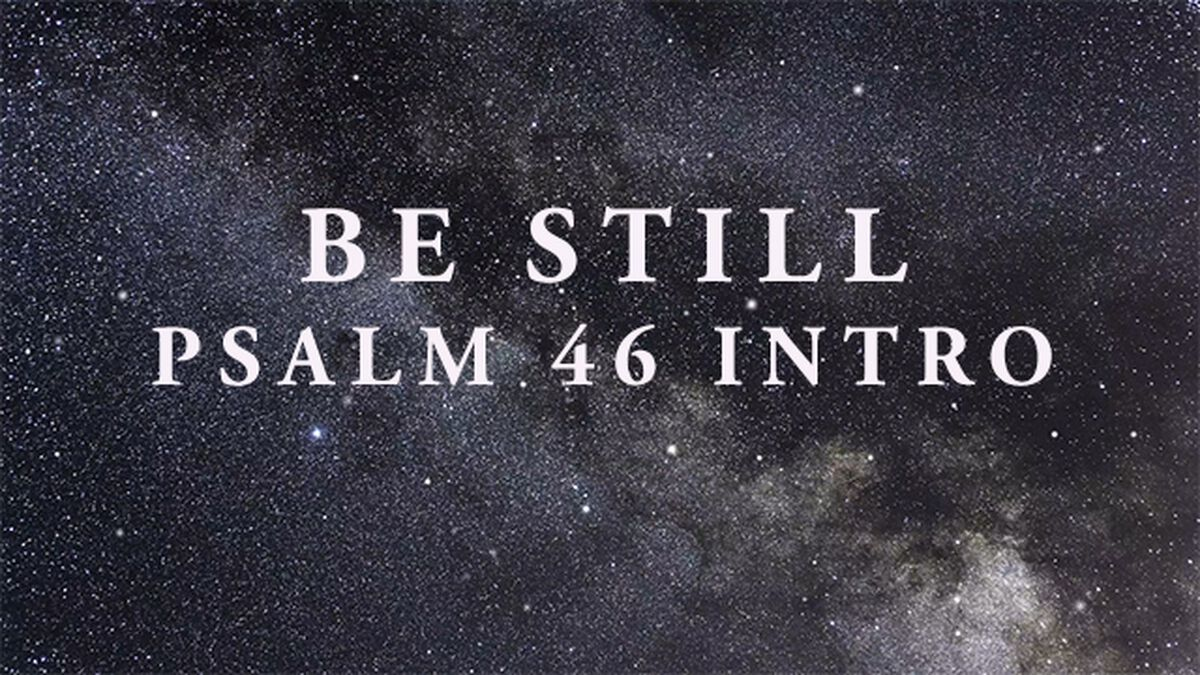 Be Still Intro image number null