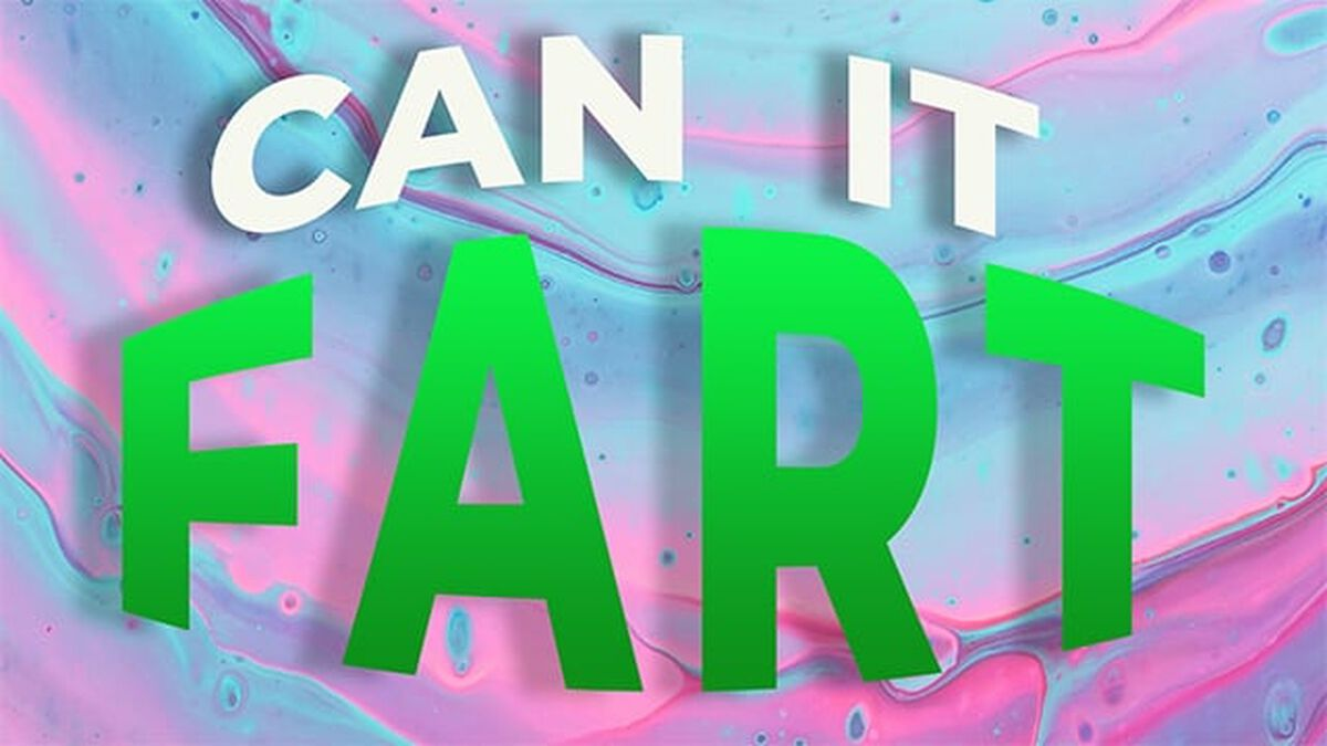 Can it Fart? image number null