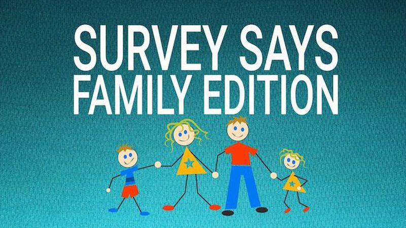 Survey Says: Family Edition