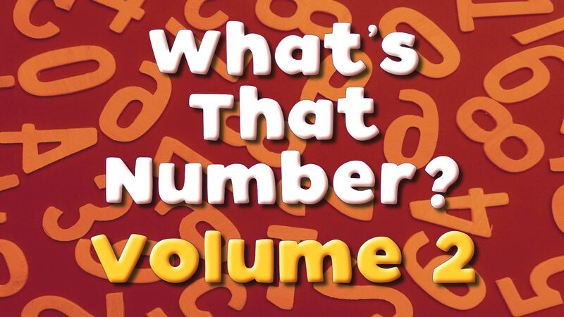 What's That Number? Vol 2