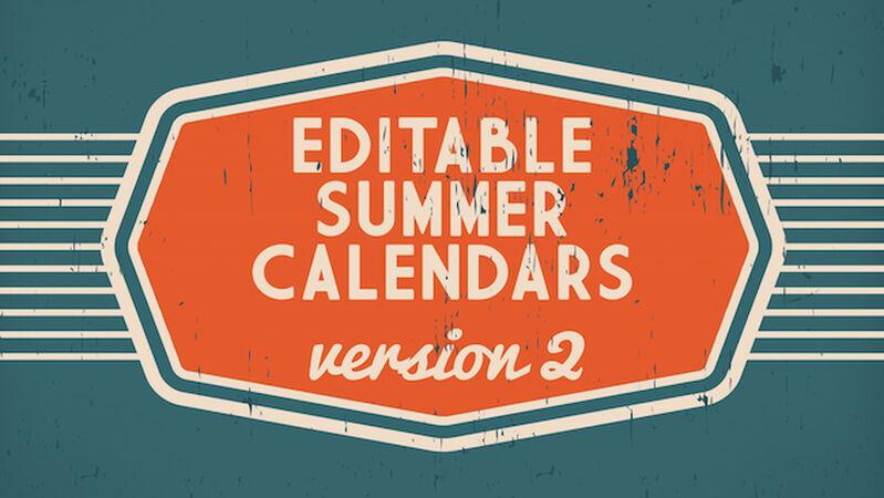Customizable Summer Calendars Volume 2