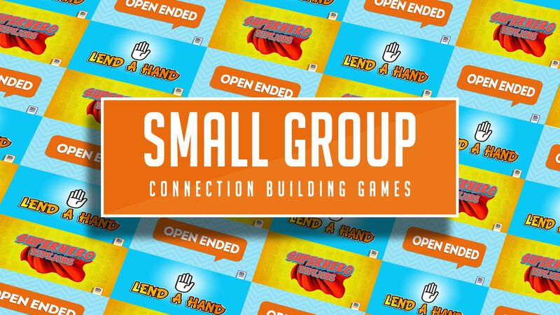 Small Group Connection Building Games