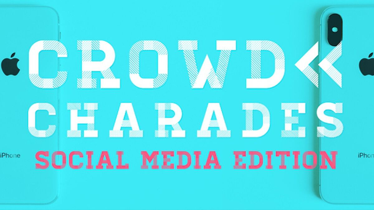 Crowd Charades: Social Media Edition image number null