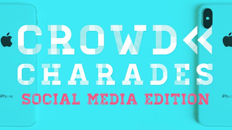 Crowd Charades: Social Media Edition