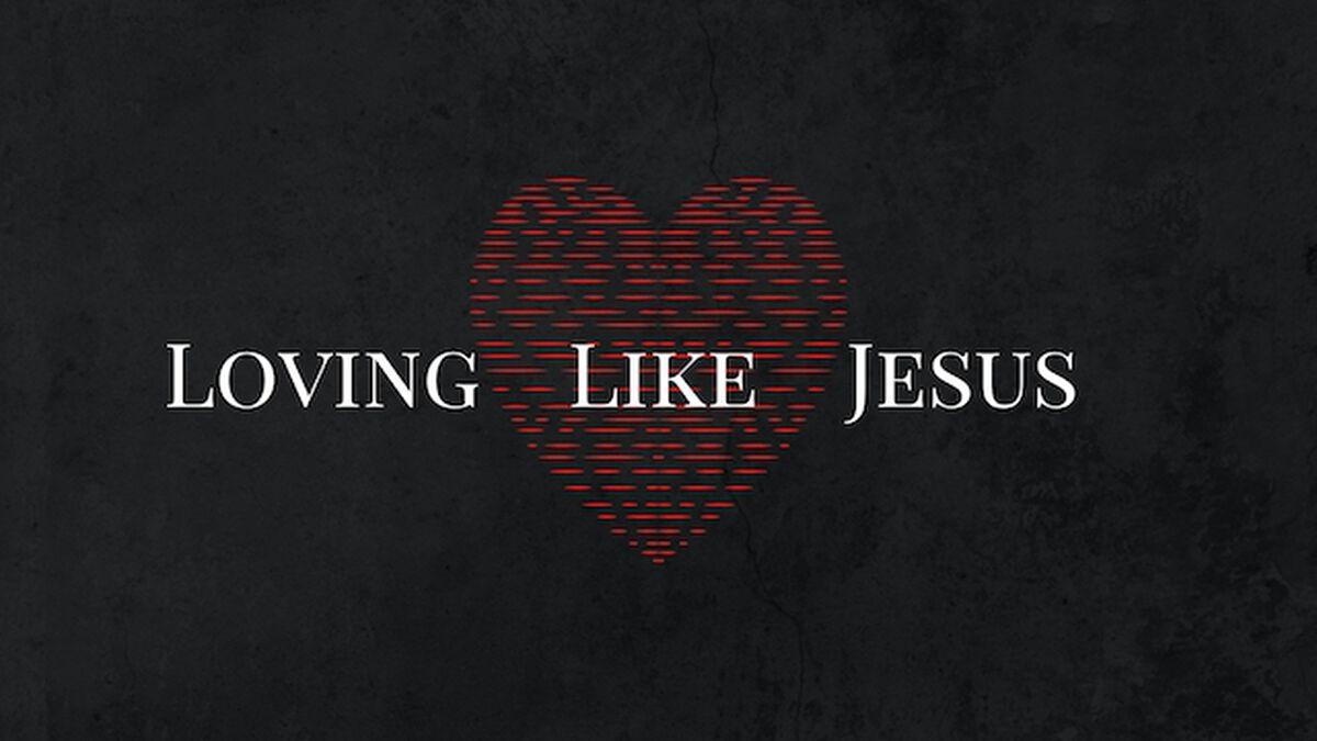 Loving Like Jesus image number null