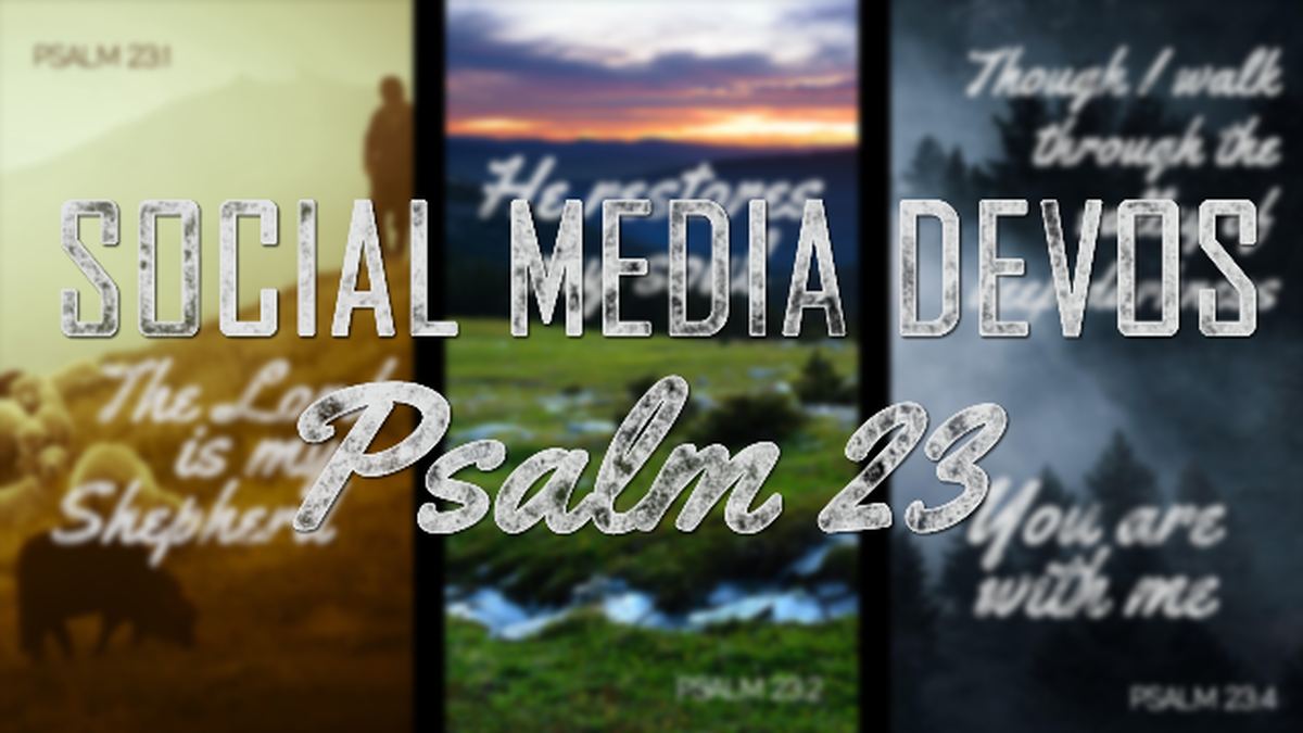 Social Media Devos - Psalm 23 image number null