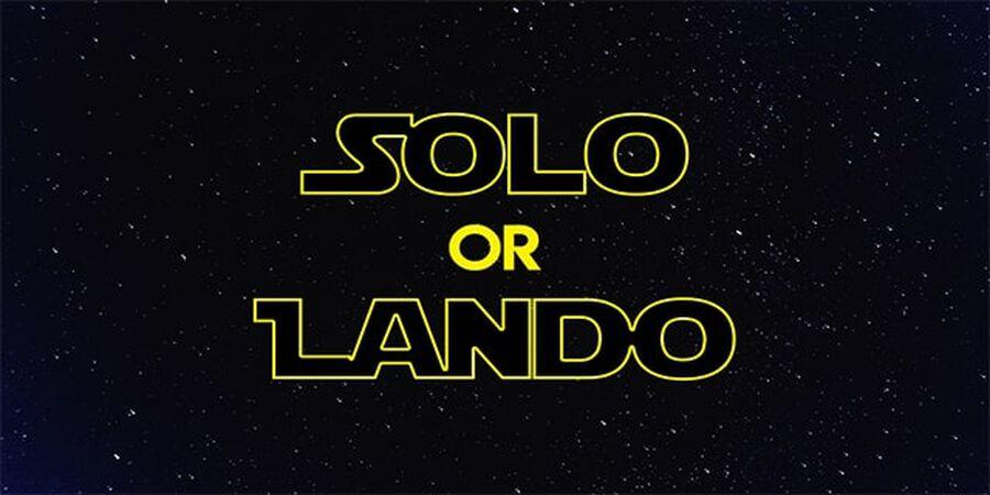 Solo or Lando