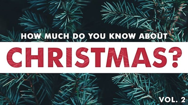 How Much Do You Know About Christmas? Volume 2