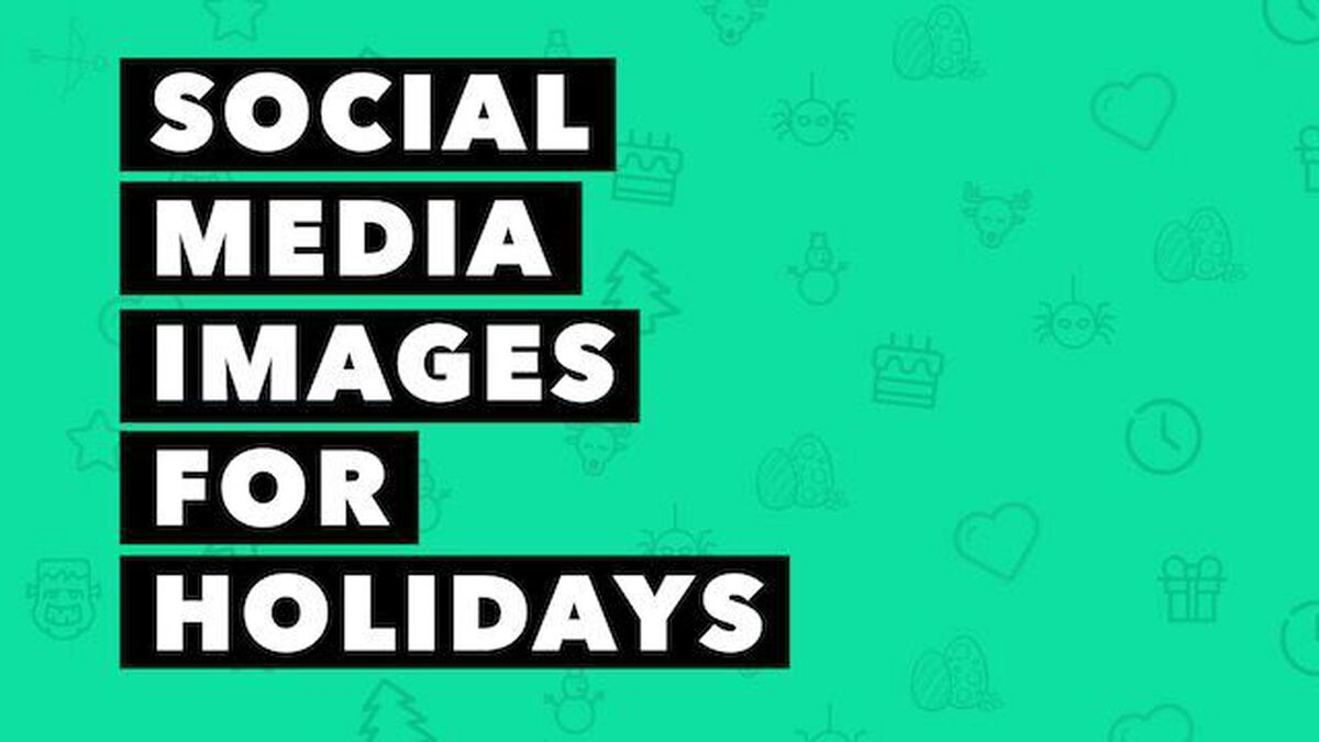 Social Media Images for Everyone's Favorite Holidays image number null
