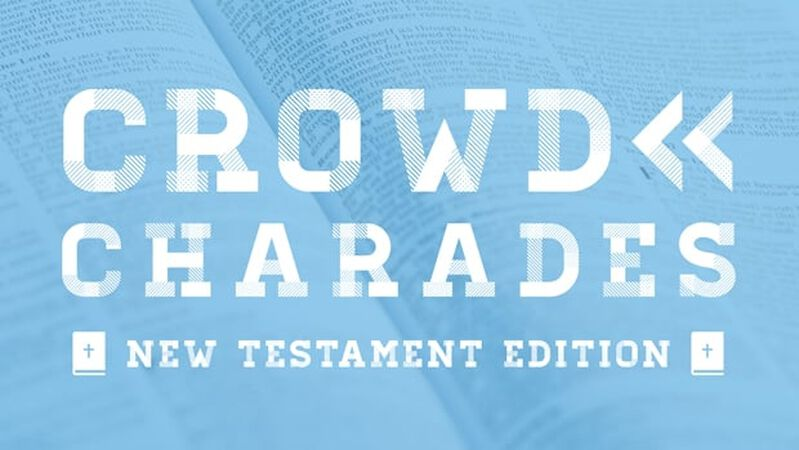Crowd Charades: New Testament Edition
