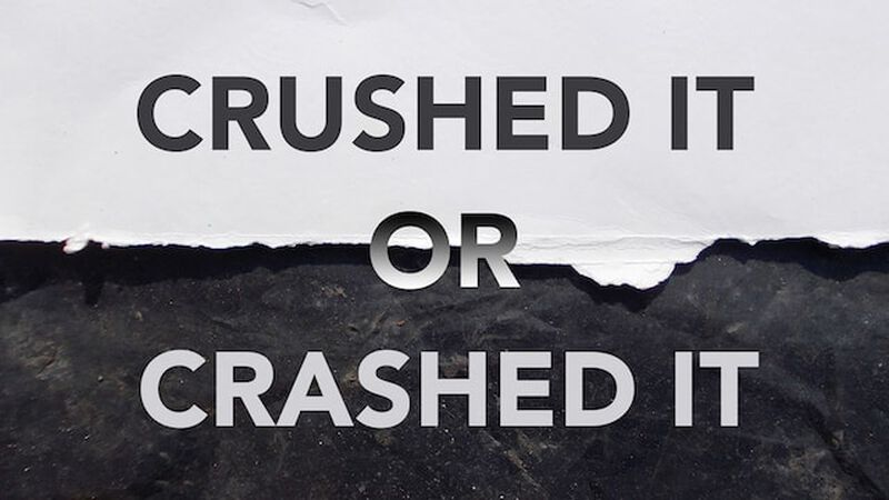 Crushed It or Crashed It? Volume 2