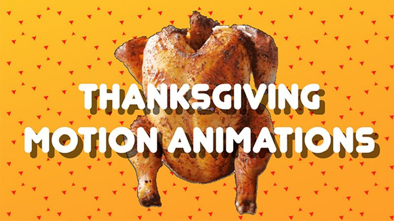 Thanksgiving Motion Animations