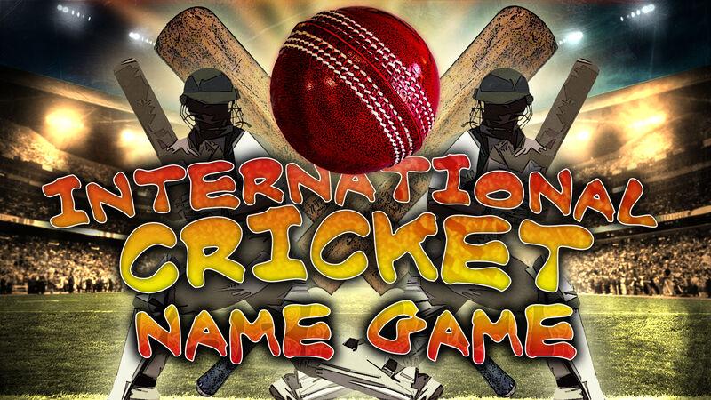Name Game: International Cricket Stars