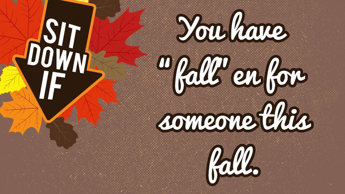 Sit Down If: Fall Edition image number null