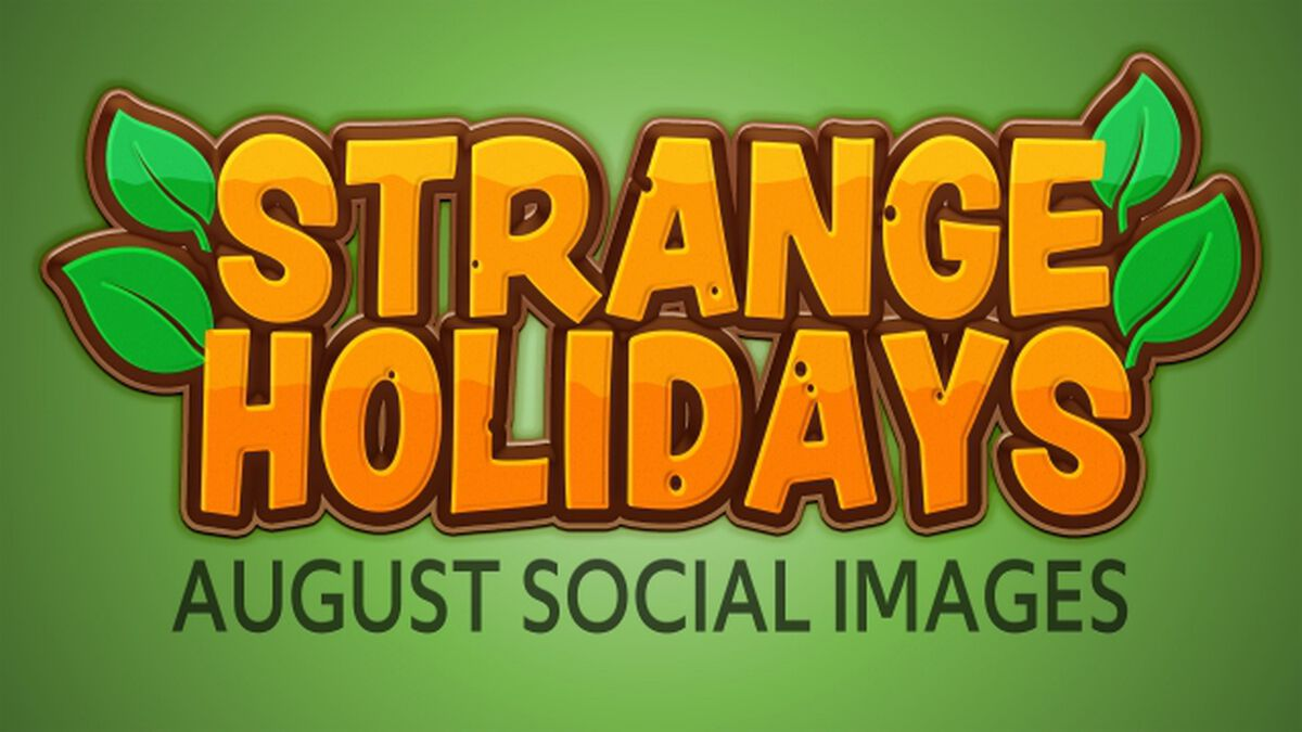 Strange Holidays August image number null