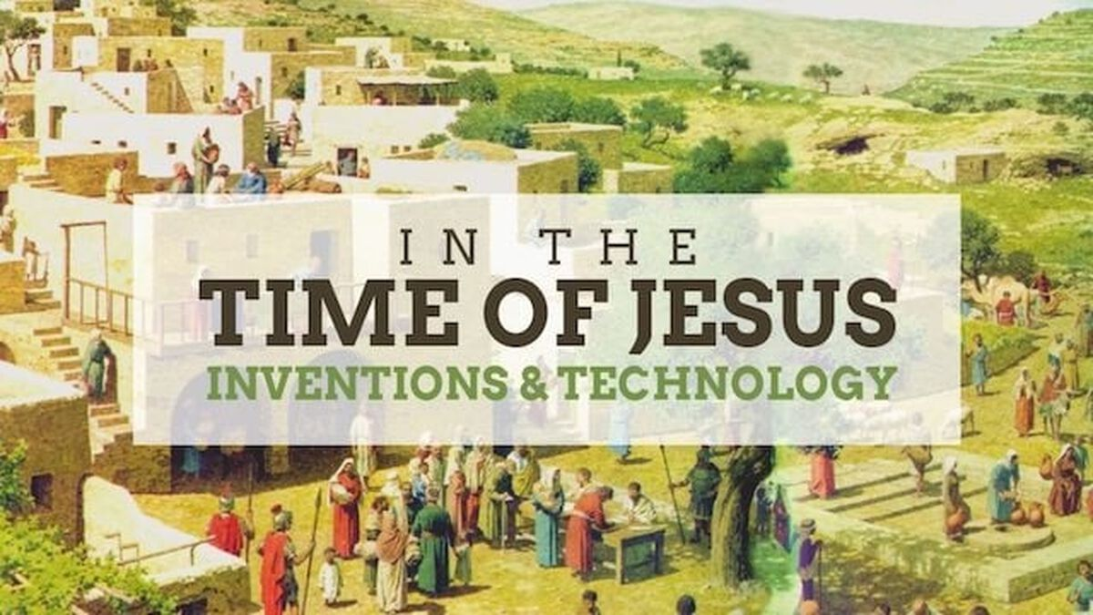 In Jesus' Time... (Inventions & Technology) image number null