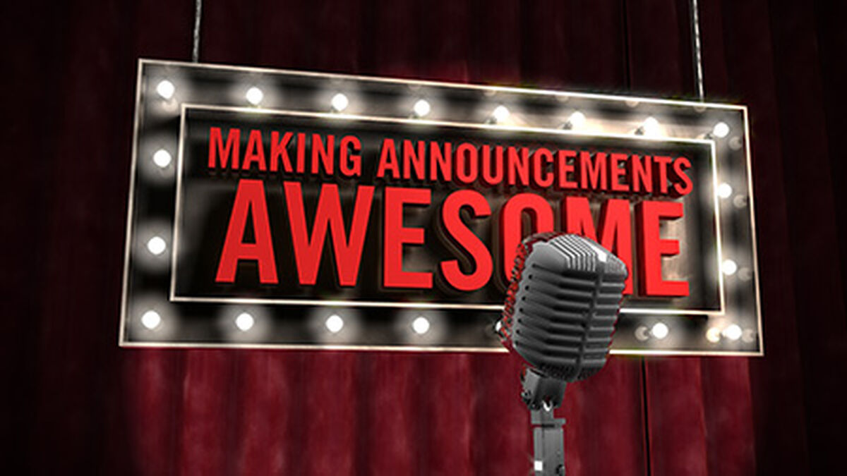 Making Announcements Awesome image number null