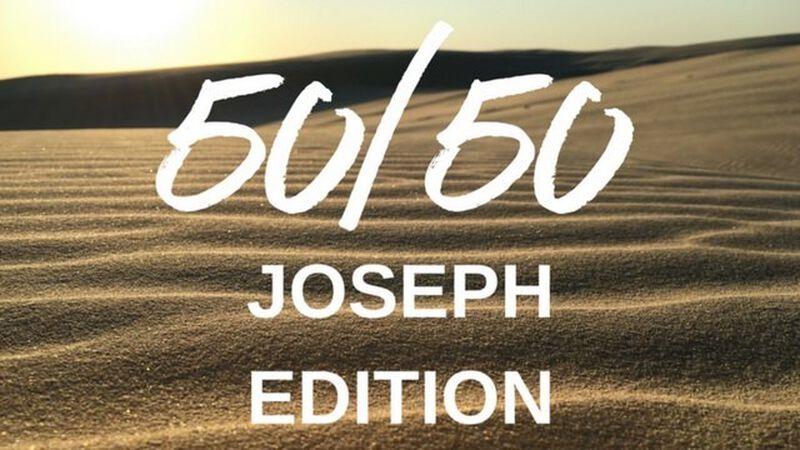 50/50 Joseph Edition