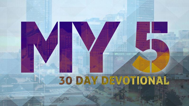 """""""My 5"""" 30-Day Devotional"""