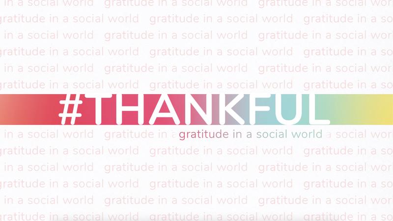 #Thankful Series: Creative Elements