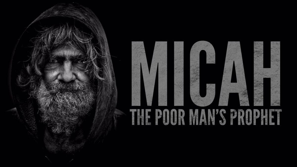 Micah: The Poor Man's Prophet image number null