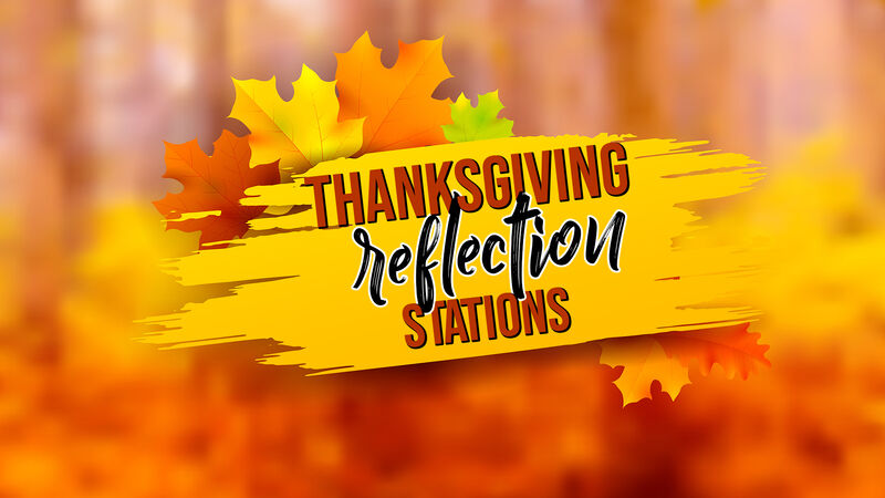 Thanksgiving Reflection Stations