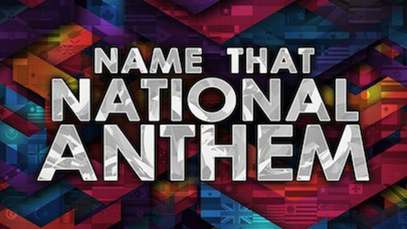 Name That National Anthem